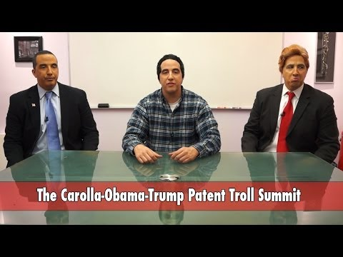 The Adam Carolla Patent Troll Summit (feat. President Obama & Donald Trump)