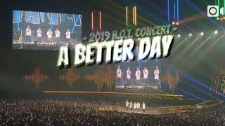 2019 H.O.T. 콘서트 A BETTER DAY 떼창!!