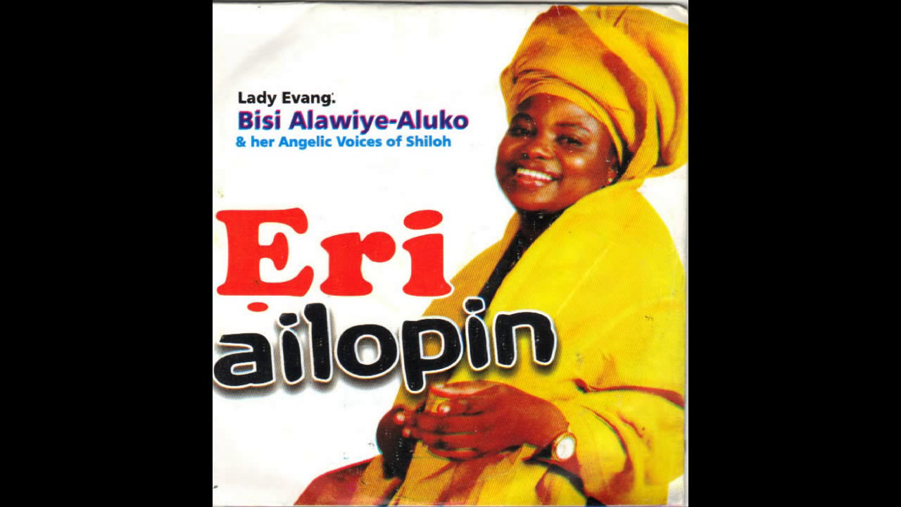 Download Evang. Bisi Alawiye Aluko - Eri Ailopin