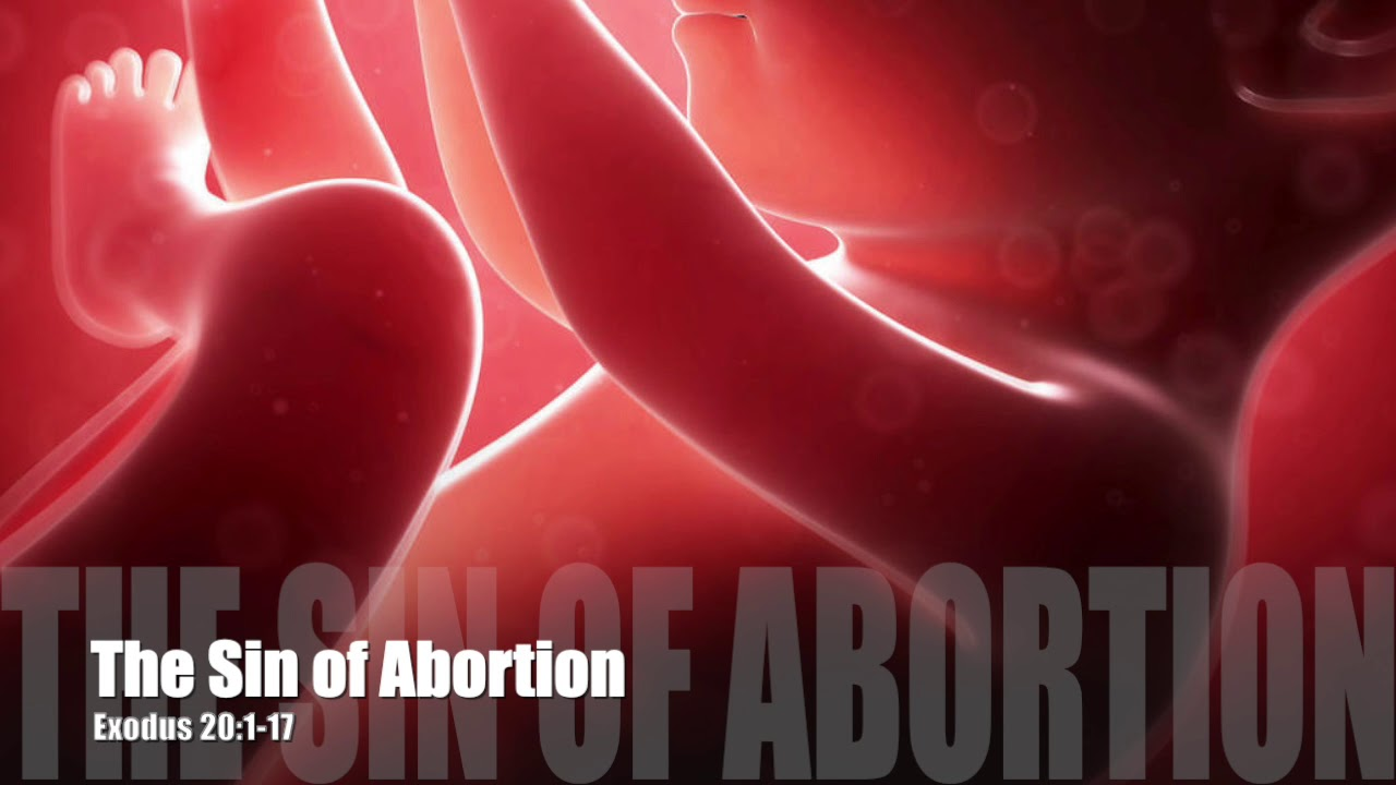 The Sin of Abortion Exodus 20:1-17 Pastor Dia Moodley Spirit of Life Church Bristol 10/2/2019