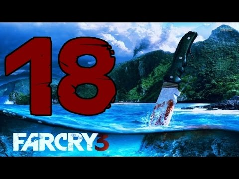 Far Cry 3 Ep.18: Oliver and Company