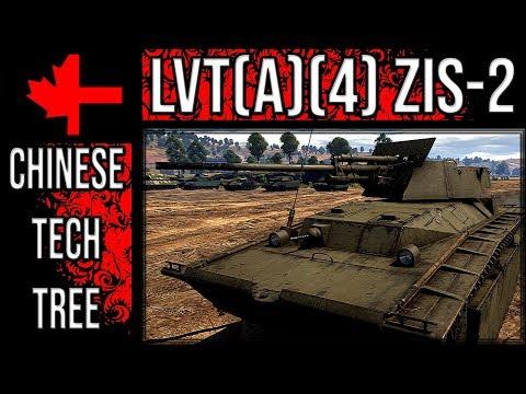 War Thunder - Chinese Tree Advocation - LVT(A)(4) ZIS-2