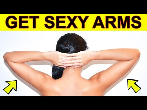 How To Get Rid Of Arm Fat   4 Workouts That Give You Sexy Arms!