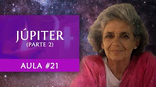 Aula #21 - Júpiter (Parte 2) - Maria Flávia de Monsaraz