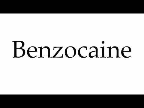 How to Pronounce Benzocaine