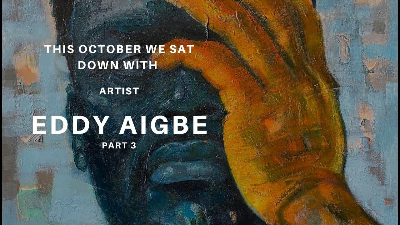 Video: Artist Eddy Aigbe