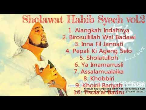 SHOLAWAT HABIB SYECH vol 2 Bikin Hati Sejuk,Tentram dan Damai   YouTube