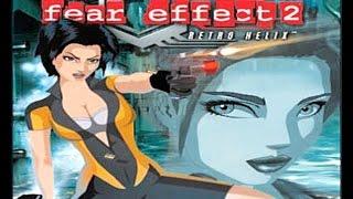 Fear Effect 2: Retro Helix- Gameplay HD