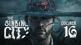 The Sinking City (PL) #16 - Wampir i kapłanka Majów (Gameplay PL / Zagrajmy w)