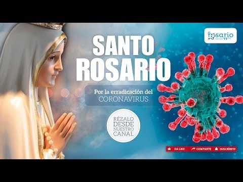 🔴SANTO ROSARIO DE HOY POR LA ERRADICACIÓN DEL CORONAVIRUS. Domingo 15 De Marzo. Misterios Gloriosos