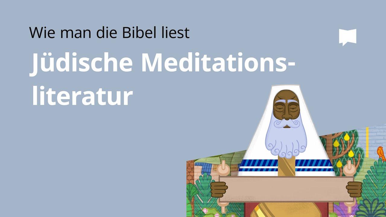 Wie man die Bibel liest: Jüdische Meditationsliteratur