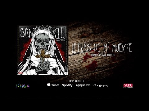Santamuerte - Letras de mi muerte - Album Completo