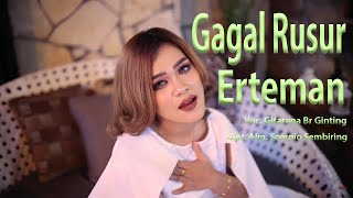Download lagu Lagu Karo Terbaru GAGAL RUSUR ERTEMAN - Gitarena Br Ginting [Official Music Video]