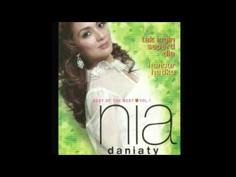 Nia Daniaty - Tak Ingin Seperti Dia