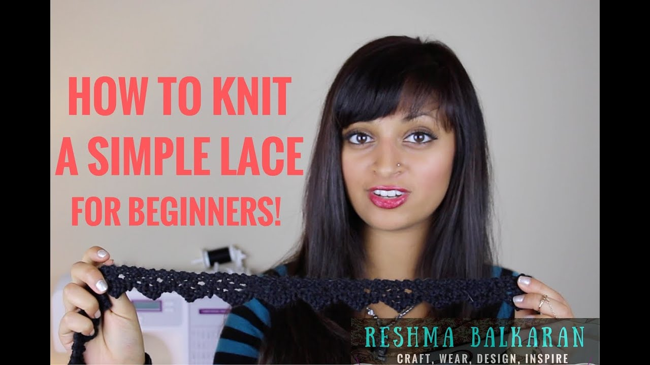 How To Knit - Simple Lace Pattern Tutorial (For Complete Beginners ...