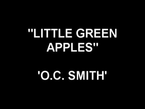Little Green Apples - O.C. Smith