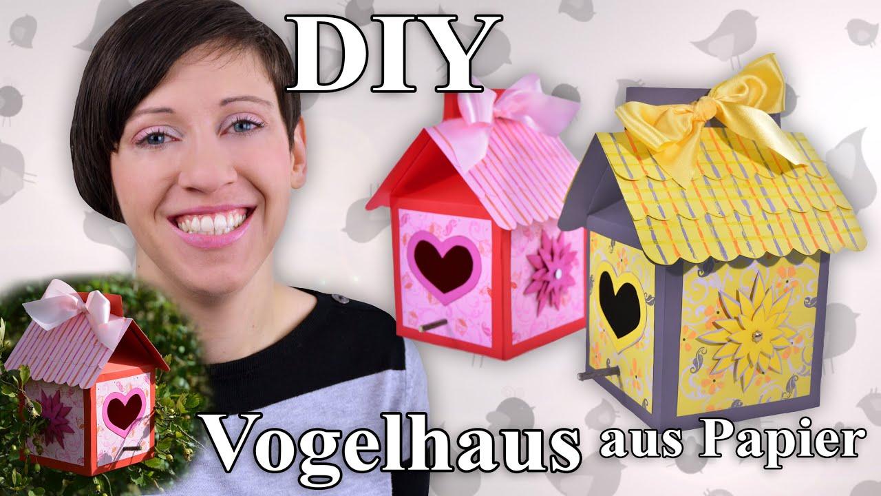 Vogelhaus aus papier bastelanleitung youtube - Vogelhaus basteln ...