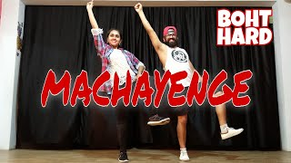 EMIWAY- MACHAYENGE || मचायेंगे || Full Dance Choreography || Boht Hard || Sourabh Somani