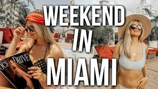 weekend in my life: south beach, miami