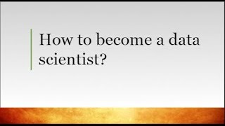 How to Become a Data Scientist - What are the training needs
