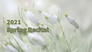 Spring 2021 Piano Recital
