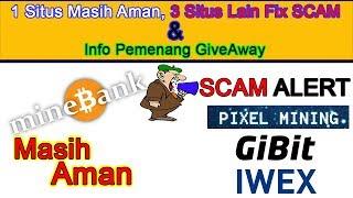 MineBank masih AMAN, 3 Situs lain Nya fix SCAM & Info Pemenang GiveAway