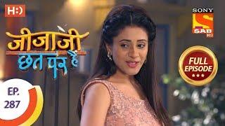 Jijaji Chhat Per Hai - Ep 287 - Full Episode - 8th February, 2019