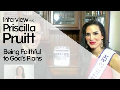 Sean and Priscilla Pruitt, Mrs. International on Being Faithful to God's Plan (Episode 90)