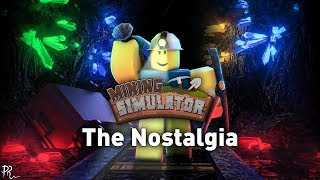 """The Nostalgia"" (Roblox: Mining Simulator OST) by BSlick"