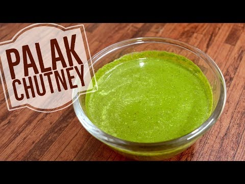 Palak Chutney Recipe - Spinach Chutney - Hari Chutney Recipe - Very Simple And Quick Chutney Recipe
