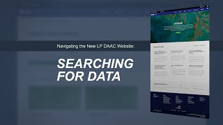Navigating the New LP DAAC Website: Searching for Data