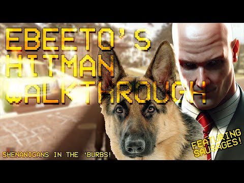 Ebeeto's Hitman Walkthrough: Warming Up with A New Life