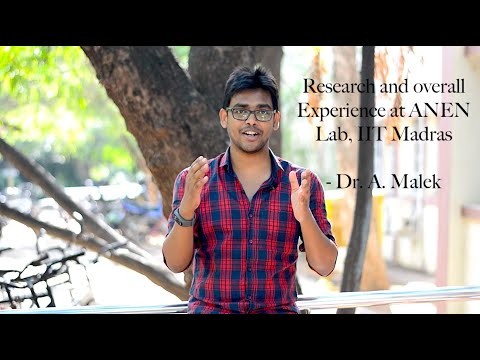 Research And Overall Experience Of Recent PhD Graduate Dr. A. Malek| ANEN Lab| IIT Madras