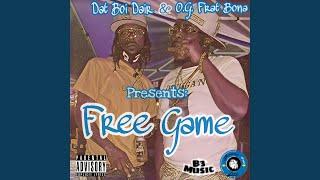 Free Game (feat. O.G. Frat Bona)