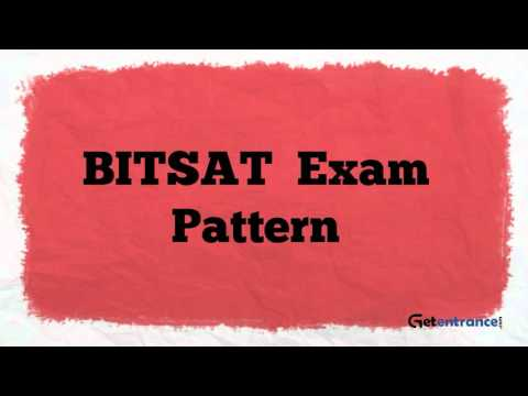 BITSAT 2017 - Birla Institute of Technology and Science Admission Test