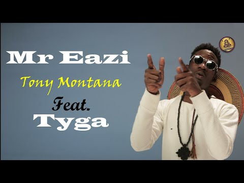 Mr Eazi - Tony Montana feat - Tyga - (Official Lyrics Video)