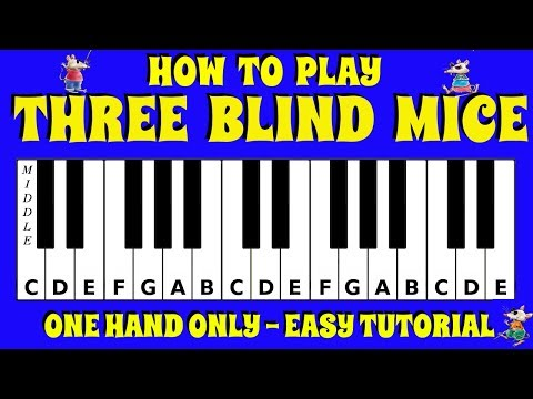 How To Play Three Blind Mice on the Piano / Keyboard | Easy Tutorial | No Chords