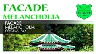 Facade - Melancholia