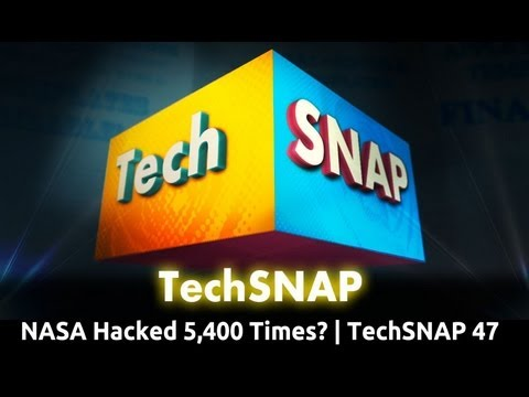 NASA Hacked 5,400 Times?   TechSNAP 47