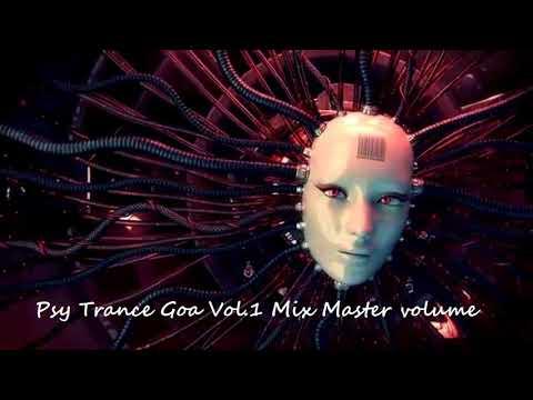 Psy Trance Goa 2018 Vol 1 Mix Master volume