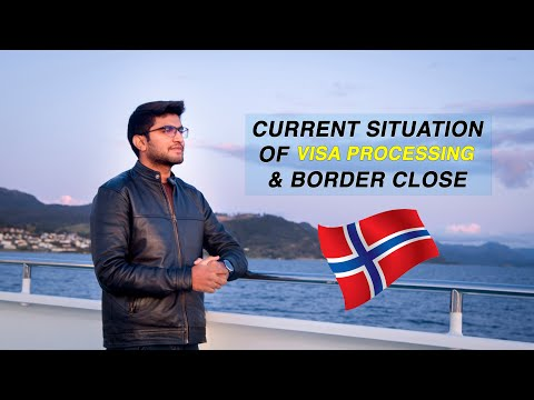 CURRENT SITUATION OF VISA PROCESSING & BORDER CLOSE | STUDY IN NORWAY