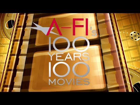 A-FI's 100 Years...100 Movies - 2018 Edition
