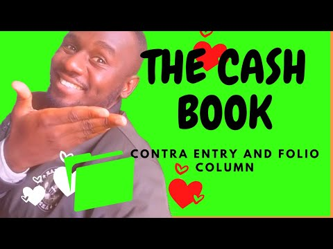 The two-column cash book - Folio Column and contra entry in accounting explained - Kisembo Academy.