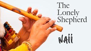 The Lonely Shepherd Music Naii Romania, Romantic Instrumental, Gheorghe Zamfir, James Last, Flute