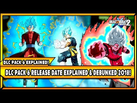 DLC PACK 6 Release Date Explained & Explored 2018! 🔴 Xenoverse 2 Extra Pack 2 Explained Feb 2018