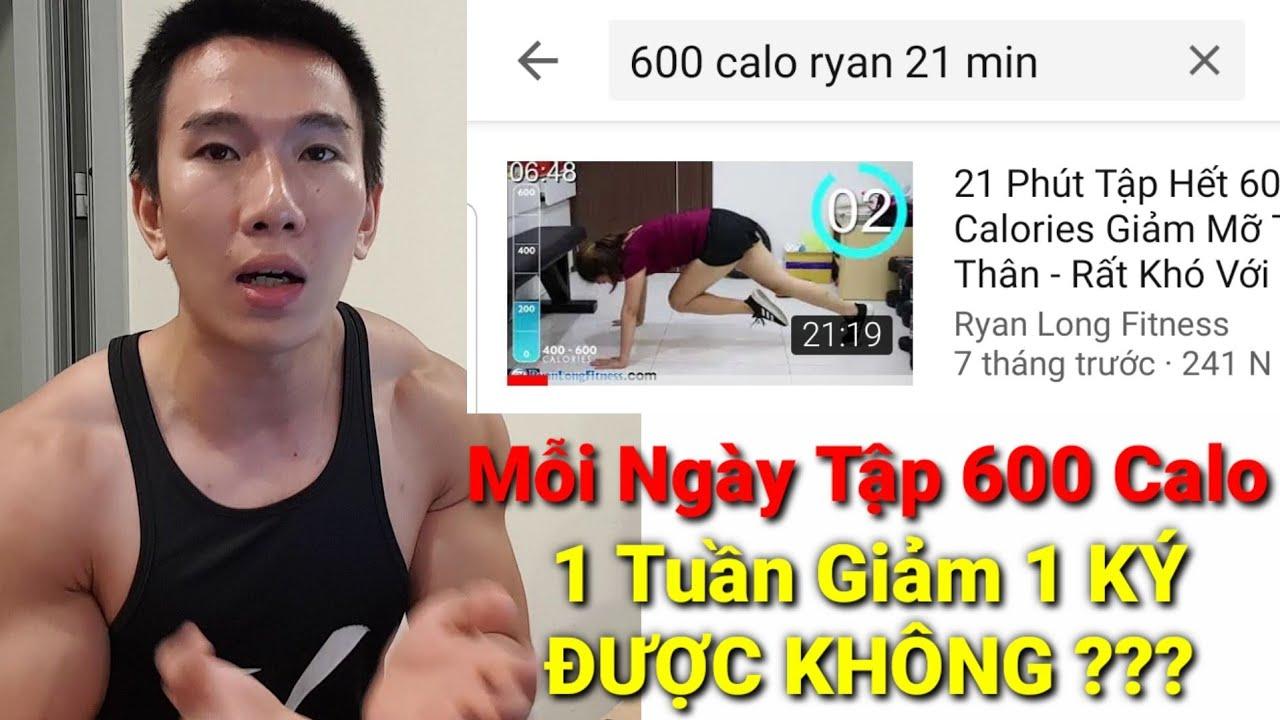 Mỗi Ngày Đều Tập 600 Calo Thì 1 Tuần Có Giảm Được Nửa Ký Hay Không ? HLV Ryan Long Fitness