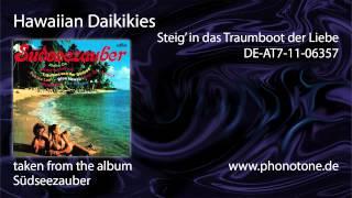 Hawaiian Daikikies - Steig