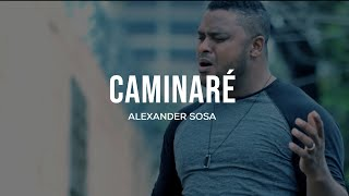 Alexander Sosa Video Oficial Caminaré HD YouTube Videos