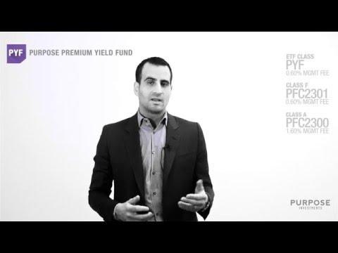 Purpose Premium Yield Fund