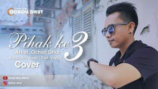 PIHAK KE (TIGA) 3_COVER OCHOL DHUT